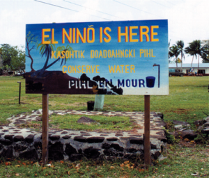 A billboard on Pohnpei, in the Federated States of Micronesia, encourages water conservation in preparation for the 1997 to 1998 El Niño.